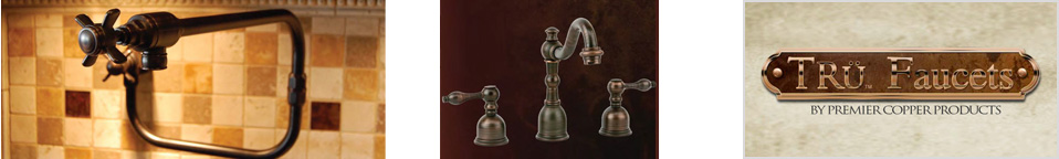 Tru Faucets by Premier Copper Products